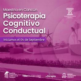 Maestría en Psicoterapia Cognitivo Conductual en Cancun