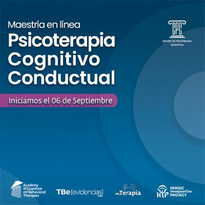 Maestría en Psicoterapia Cognitivo Conductual en Línea