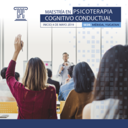 Maestria en psicoterapia cognitivo conductual en Merida