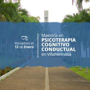 Maestría en Psicoterapia Cognitivo Conductual en Villahermosa