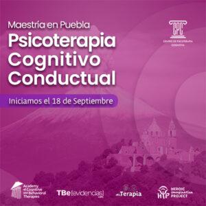 Maestría en Psicoterapia Cognitivo Conductual en Puebla