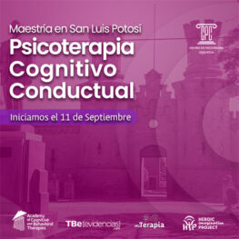 Maestría en Psicoterapia Cognitivo Conductual en San Luis Potosi