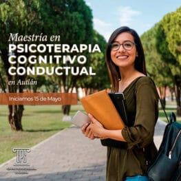 Maestría en Psicoterapia Cognitivo Conductual en Autlán de Navarro